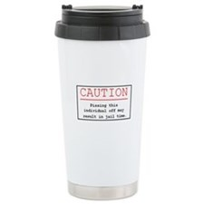 """You've Been Warned"" Ceramic Travel Mug"