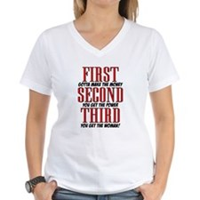 First The Money, Second Power, Third Woman Shirt