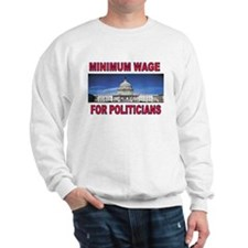 CUT THEIR PAY NOW Sweatshirt