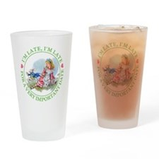 I'M LATE, I'M LATE Drinking Glass