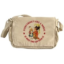 EVERYTHING'S GOT A MORAL Messenger Bag