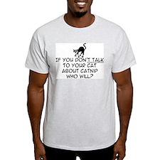 Catnip talk Ash Grey T-Shirt