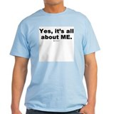 It's all about ME -  Ash Grey T-Shirt