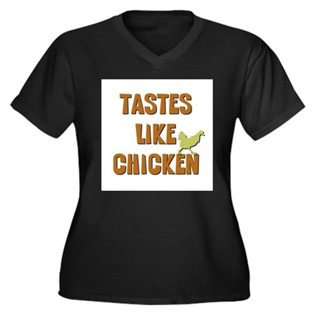 Tastes Like Chicken Women's Plus Size V-Neck Dark