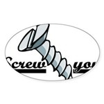 Screw You Sticker (Oval 50 pk)