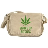 Smoke up bitches Messenger Bag