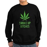 Smoke up bitches Jumper Sweater