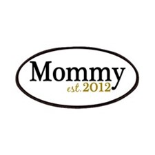 New Mommy Est 2012 Patches