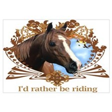 I'd Rather Be Riding Horses