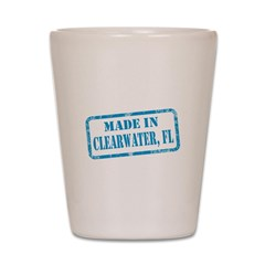 MADE IN CLEARWATER, FL Shot Glass
