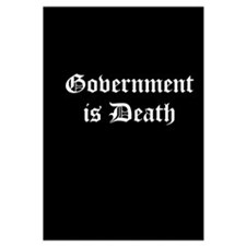 Gov't is Death