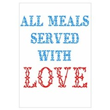 """""""All Meals Served With Love"""""""