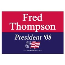 """Fred Thompson for President"""