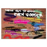 How to Write Even Gooder 11x17 , Graffiti