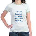 Pregnant w/ Boy due February Jr. Ringer T-Shirt