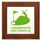 I like big putts Framed Tile