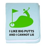 I like big putts baby blanket