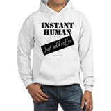 Instant Human  Hoodie