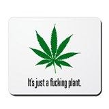 Just A Plant Mousepad