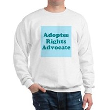 Adoptee Rights Advocate Sweatshirt