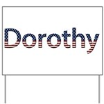 Dorothy Stars and Stripes Yard Sign