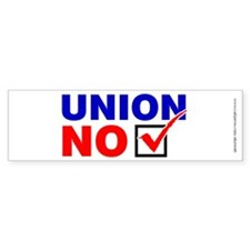 No Union, Bumper Sticker