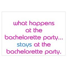 WHAT HAPPENS AT THE BACHELORETTE PARTY STAYS Small