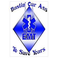 Bustin Our Ass EMT