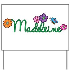 Madeleine Flowers Yard Sign