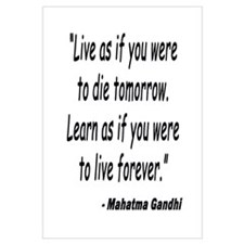 GANDHI QUOTE LIVE AND LEARN
