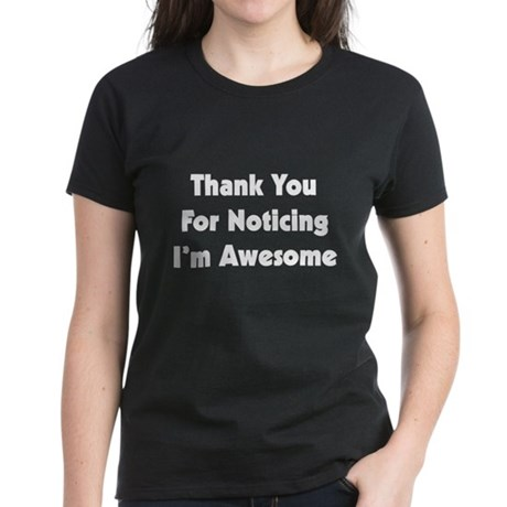 I'M AWESOME Women's Dark T-Shirt