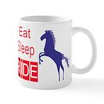 Eat Sleep Ride Horse Lover Attitude Coffee Mug
