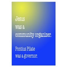 Jesus was a community organiz