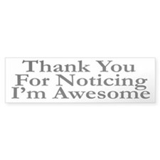 I'M AWESOME Bumper Sticker