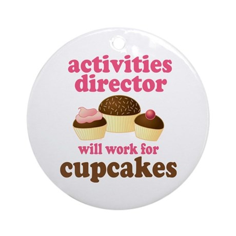 Funny Activities Director Ornament (Round)