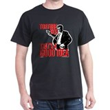 Reservoir Dogs Torture You T-Shirt