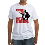Reservoir Dogs Torture You Shirt