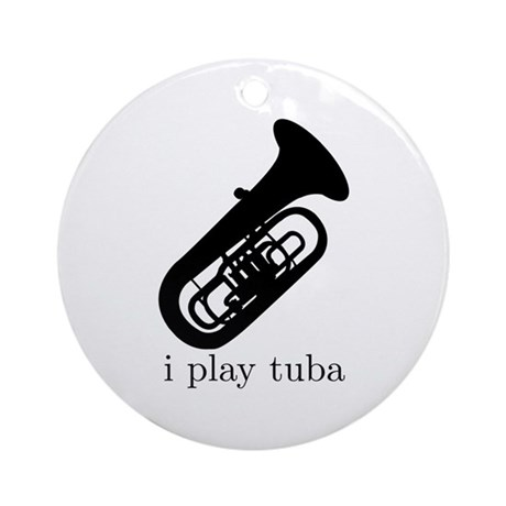 I Play Tuba Ornament (Round)