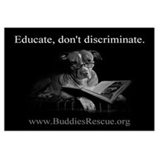 Educate, Don't Discriminate
