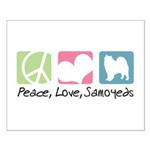 Peace, Love, Samoyeds Small Poster