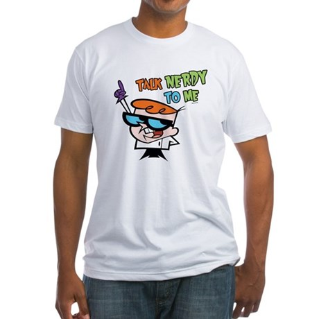 Dexter's Lab Talk Nerdy Fitted T-Shirt