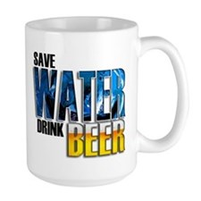 Save Water Drink Beer Mug