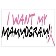 I Want My Mammogram!