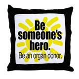 Organ Donor Hero Throw Pillow