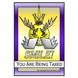 Smile: You Are Being Taxed