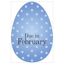 Due in February Blue Egg