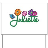 Juliette Flowers Yard Sign