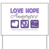 Love Hope Hodgkin's Lymphoma Yard Sign
