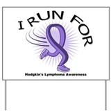 Hodgkin's Lymphoma Run Yard Sign
