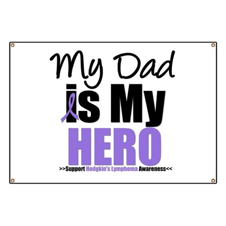 My Dad is My Hero Banner
